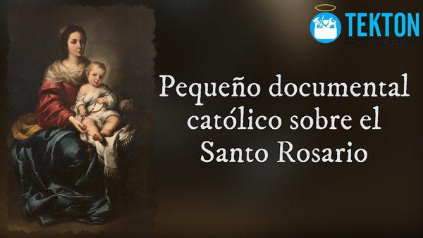 Documental sobre el rosario